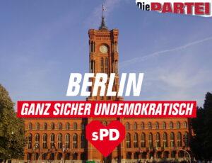 """Das rote Rathaus, davor das SPD-Herz. Darunter: """"Ganz sicher undemokratisch"""""""
